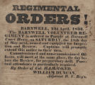 Regimental Orders! Barnwell, 22nd April, 1833. The Barnwell Volunteer Regiment is ordered to...