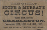 The Great Stone & Murray's Circus! Will Exhibit in Charleston, 1870 Dec. 12-14